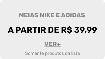 Meias Nike e Adidas