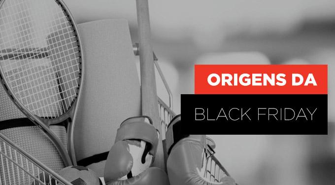 Origens Black Friday