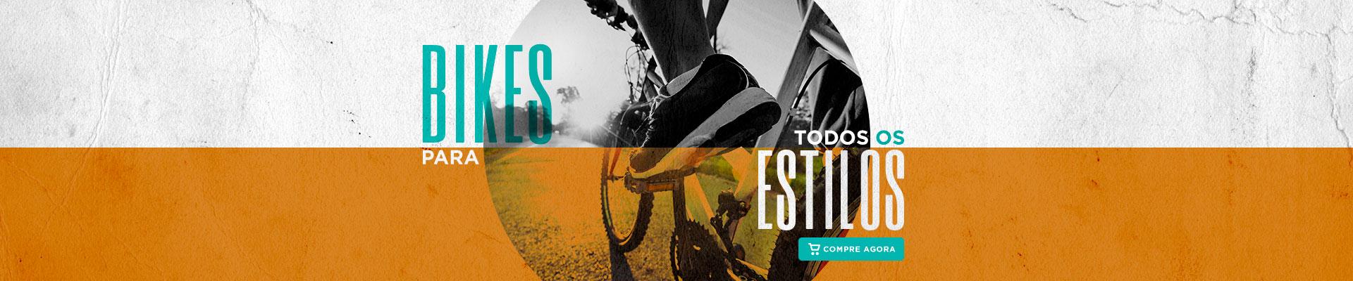 Bikes para todos os estilos