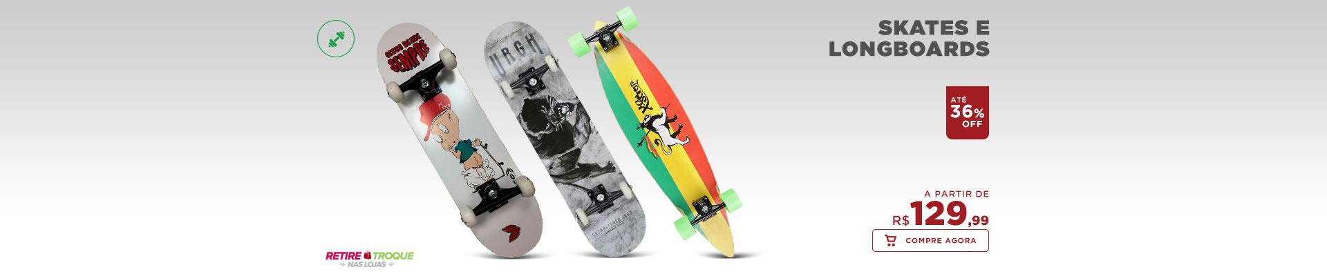 Skates e Longboards