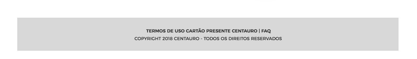 36b5f8784 Para comprar para a sua empresa ou adquirir mais de 10 unidades, por favor,  envie sua solicitação para cartaopresente@centauro.com.br ou clique qui  para ...